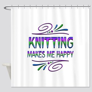 Knitting Makes Me Happy Shower Curtain
