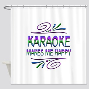 Karaoke Makes Me Happy Shower Curtain