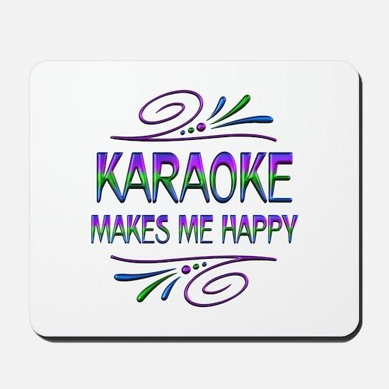 Karaoke Makes Me Happy Mousepad