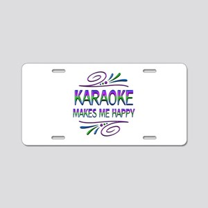 Karaoke Makes Me Happy Aluminum License Plate