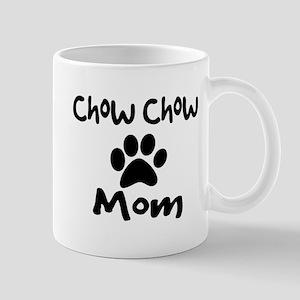 Chow Chow Mom. Mugs