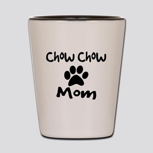 Chow Chow Mom. Shot Glass
