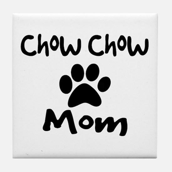Chow Chow Mom. Tile Coaster