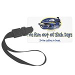 RUN-OUT-OF-SICK-DAYS-[Conve Luggage Tag