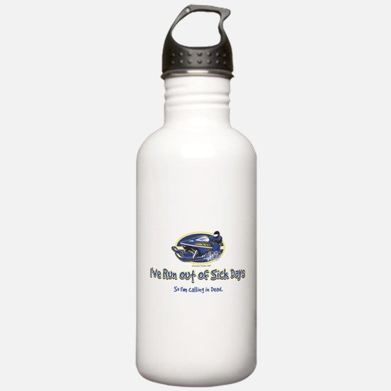 RUN-OUT-OF-SICK-DAYS-[Conve.png Water Bottle