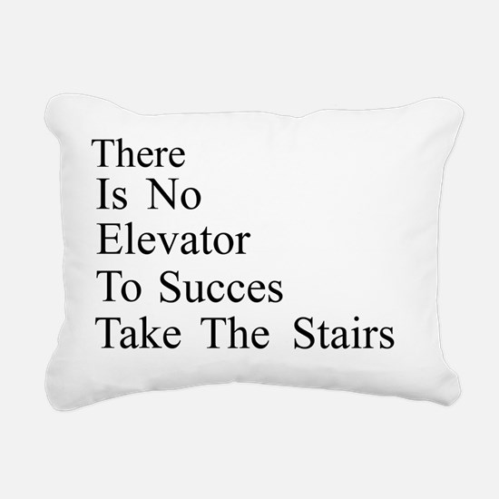 There is no elevator to Rectangular Canvas Pillow