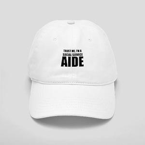 Trust Me, I'm A Social Service Aide Baseball Cap