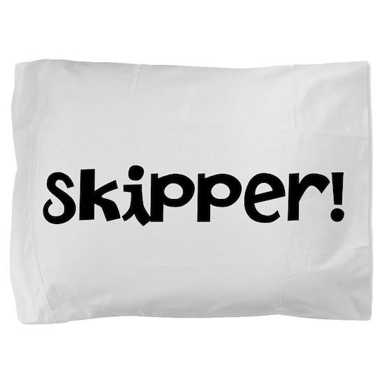 Skipper! Pillow Sham