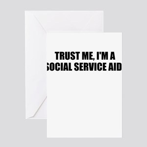 Trust Me, I'm A Social Service Aide Greeting Cards