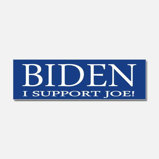 I Support Joe Car Magnet 10 x 3