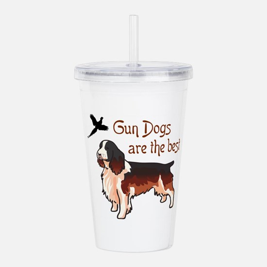 Gun Dogs Are Best Acrylic Double-wall Tumbler