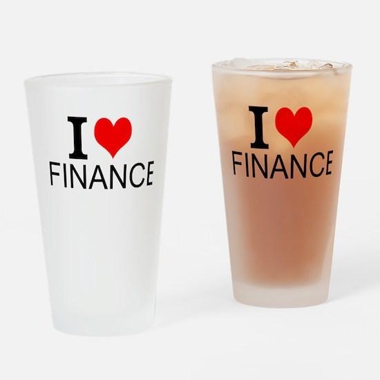 I Love Finance Drinking Glass