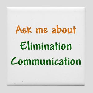 Ask Me About Elimination Communication Tile Coaste