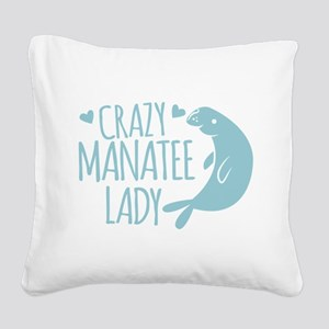 Crazy Manatee Lady Square Canvas Pillow