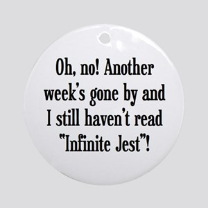 read infinite jest Ornament (Round)