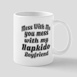 Mess with me you mess with my Hapkido B Mug