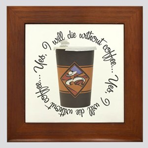 Die Without Coffee Framed Tile