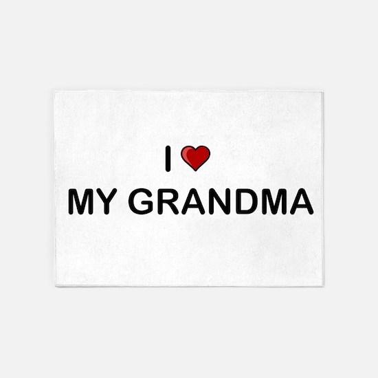 I Love My Grandma 5'x7'Area Rug
