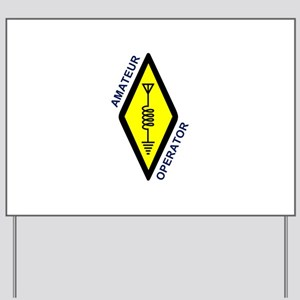 Amateur Operator Yard Sign