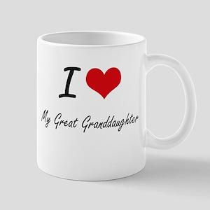 I Love My Great Granddaughter Mugs