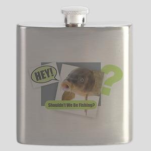 Hey - Be Fishing Flask