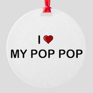 I Love My Pop Pop Ornament