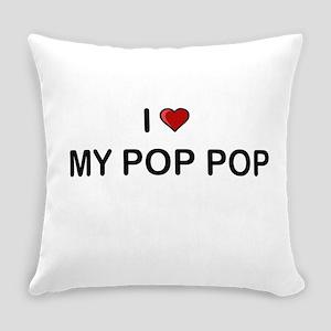 I Love My Pop Pop Everyday Pillow