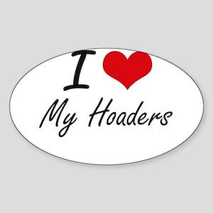 I Love My Hoaders Sticker