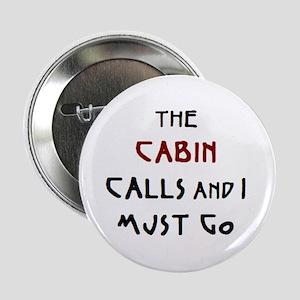 """cabin calls 2.25"""" Button"""