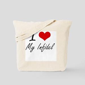 I Love My Infidel Tote Bag