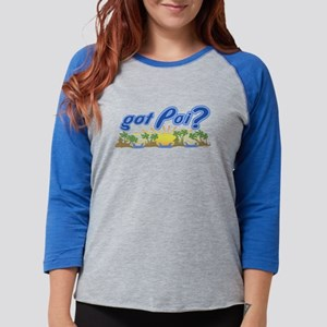 Got Poi? Long Sleeve T-Shirt