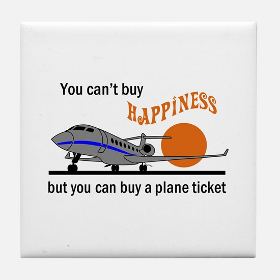 Cant Buy Happiness Tile Coaster
