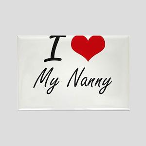 I Love My Nanny Magnets