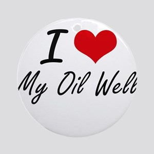 I Love My Oil Well Round Ornament