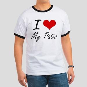 I Love My Patio T-Shirt
