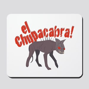 El Chupacabra! Mousepad