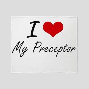 I Love My Preceptor Throw Blanket