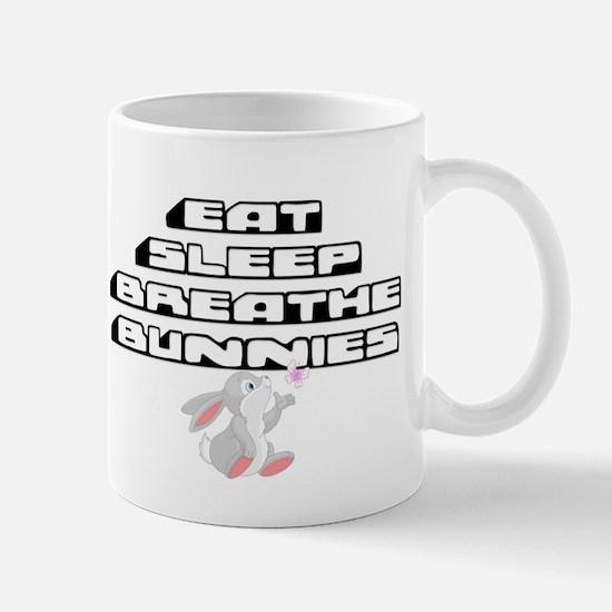 Eat, Sleep, Breathe, Bunnies Mugs