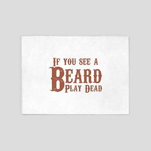 If you see a beard, play dead. 5'x7'Area Rug