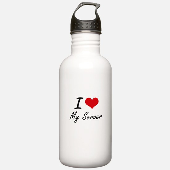 I Love My Server Water Bottle