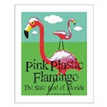 Pink Plastic Flamingo Small Poster