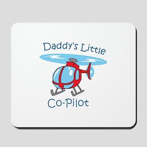 Daddys Co-Pilot Mousepad