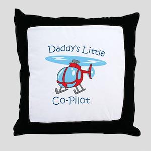 Daddys Co-Pilot Throw Pillow