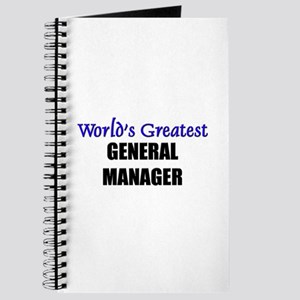 Worlds Greatest GENERAL MANAGER Journal