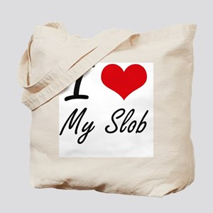 I love My Slob Tote Bag