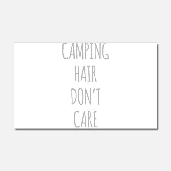 Camping Hair Dont Care Car Magnet 20 x 12
