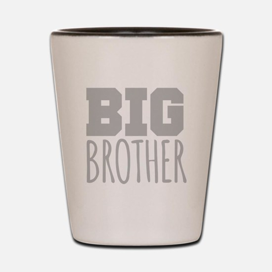 Big Brother Shot Glass