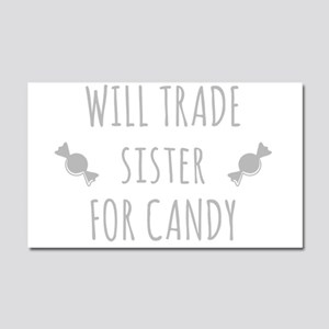 Will Trade Sister For Candy Car Magnet 20 x 12