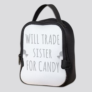 Will Trade Sister For Candy Neoprene Lunch Bag