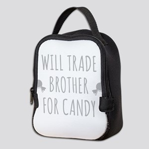 Will Trade Brother For Candy Neoprene Lunch Bag